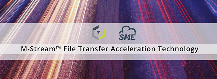 M-Stream™ File Transfer Acceleration Technology